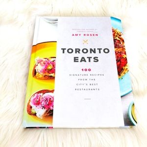 Toronto Eats 100 local recipes cookbook